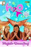 H2O - Plötzlich Meerjungfrau, Bd. 1: Magische Verwandlung - Rachel Elliot