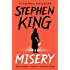 Misery (English Edition)