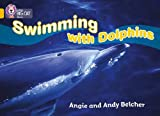 Swimming with Dolphins: Band 09/Gold (Collins Big Cat)