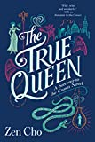 The True Queen (A Sorcerer to the Crown Novel Book 2) (English Edition)