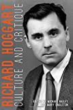 Richard Hoggart: Culture and Critique