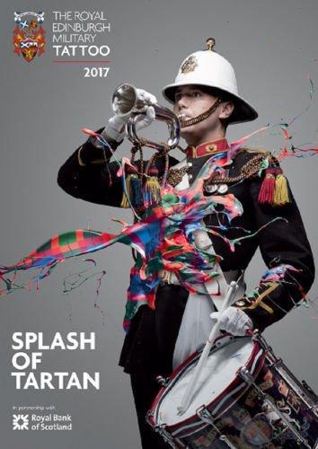 Military tattoo 2017 Splash of Tartan ()