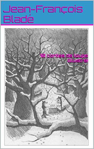 10 contes de loups (illustré)