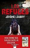 Les refuges : roman / Jérôme Loubry | Loubry, Jérôme (1976-....). Auteur