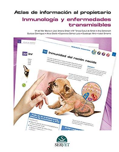 Atlas de información al propietario Inmunología y enfermedades transmisibles - Libros de veterinaria - Editorial Servet por Mª del Mar Blanco Gutiérrez