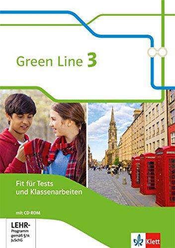 Green Line 3: Fit für Tests und Klassenarbeiten, Arbeitsheft mit Lösungsheft und CD-ROM Klasse 7 (Green Line. Bundesausgabe ab 2014)