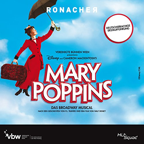 Mary Poppins - Das Broadway Mu...