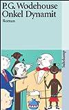 Onkel Dynamit: Roman (suhrkamp taschenbuch)