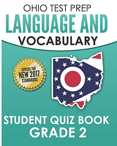 OHIO TEST PREP Language & Vocabulary Student Quiz Book Grade 2: Covers Revising, Editing, Vocabulary, Writing Conventions, and Grammar - Prep Ohio Test