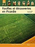 Fouilles et découvertes en Picardie