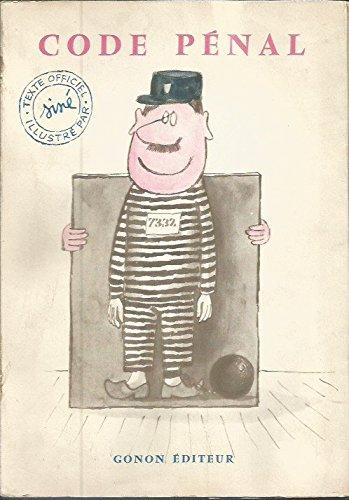 Code Penal. dessins de Siné