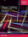 Stage Lighting Design: Second Edition (Crowood Theatre Companions)