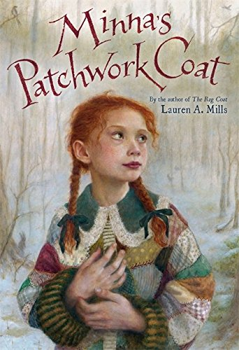 Minna's Patchwork Coat por Lauren A. Mills