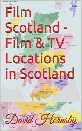 film-scotland-film-tv-locations-in-scotland-film-and-tv-locations-in-the-uk-and-ireland-book-3-engli