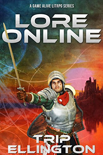 lore-online-a-game-alive-litrpg-series-english-edition