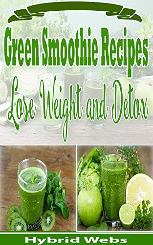 green-smoothie-recipes-lose-weight-and-detox-english-edition