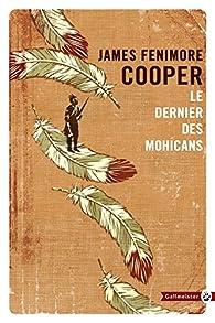 Le dernier des Mohicans par James Fenimore Cooper