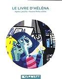 livre d'Héléna (Le) | Laroche, Agnès (1965-....). Auteur