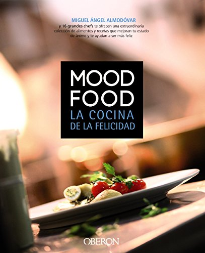 Mood Food. La cocina de la felicidad (Libros Singulares)
