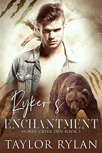 Ryker's Enchantment: Honey Creek Den Book 3 (English Edition)