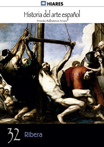 Ribera (Historia del Arte Español nº 32)