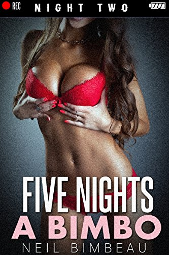 five-nights-a-bimbo-night-two-five-nights-at-bettys-part-two-english-edition