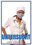 Untersucht - Frauenarzt Erotik für Frauen (Die versaute Klinik 3)