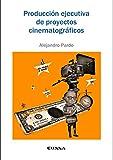Producción ejecutiva de proyectos cinematográficos (Comunicación)