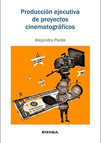 Portada del libro Producción ejecutiva de proyectos cinematográficos, 2ª ed. (Comunicación)