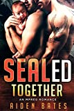 SEALed Together: An Mpreg Romance (SEALed With A Kiss Book 2)
