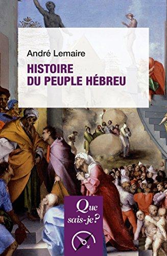 Histoire du peuple hébreu: « Que sais-je ? » n° 1898 par André Lemaire