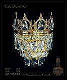 Königliche Kristall Kronleuchter Wandlampen mit kleinen Krönchen aus verschieden Epochen wie Barock, Empire, Art Deco & Jugendstil. Echtes Kristall. Abbildung in Goldfarben. -