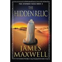 The Hidden Relic (The Evermen Saga, Band 2)