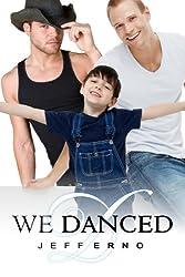 We Danced (English Edition)