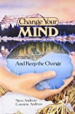 Change Your Mind-and Keep the Change: Advanced NLP Submodalities Interventions