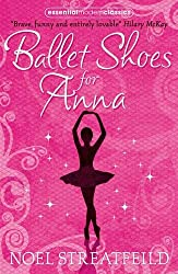 Ballet Shoes for Anna (Collins Modern Classics) (Essential Modern Classics)
