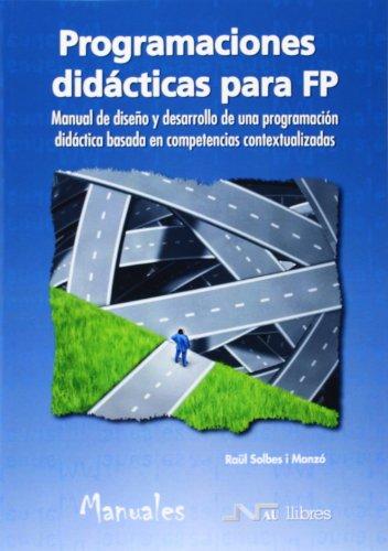 Programaciones didácticas para FP (Ciencia y tecnología) por Raül Solbes I Monzó