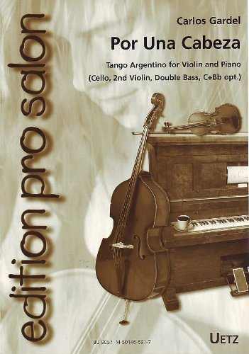 Por Una Cabeza From Movie The Scent Of A Woman. Tango Argentino für Salonensemble (edition pro salon) -