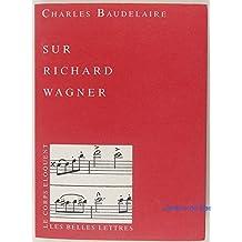 Sur Richard Wagner