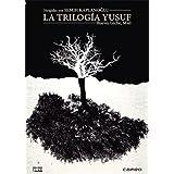 La Trilogía De Yusuf: Huevo, Leche, Miel