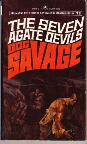 The Seven Agate Devils (Doc Savage 73) by Kenneth Robeson (1973-03-01)