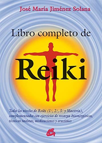 Libro Completo De Reiki: Todos los niveles de...