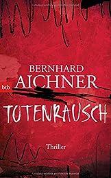 Totenrausch: Thriller (Die Totenfrau-Trilogie, Band 3)