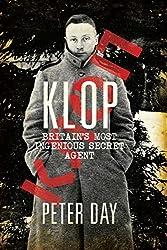 Klop: Britain's Most Ingenious Secret Agent