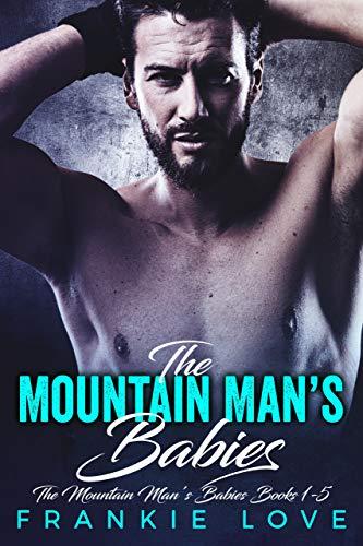 The Mountain Man's Babies Books 1-5 (English Edition)