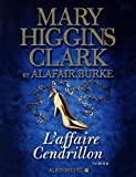 affaire Cendrillon (L') : roman | Clark, Mary Higgins (1929-....). Auteur