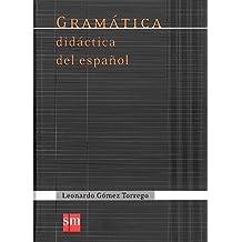 Gramática didáctica del español (Español Actual) - 9788467541359