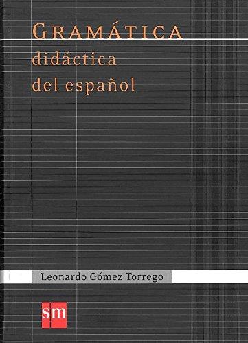 Portada del libro Gramática didáctica del español (Español Actual) - 9788467541359