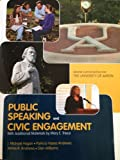 Public Speaking and Civic Engagement (UAkron) by J. Michael Hogan (2012-08-02)