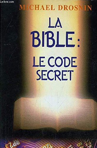 La Bible, le code secret par Michael Drosnin